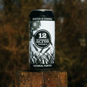 Winter is coming oatmeal porter craft beer